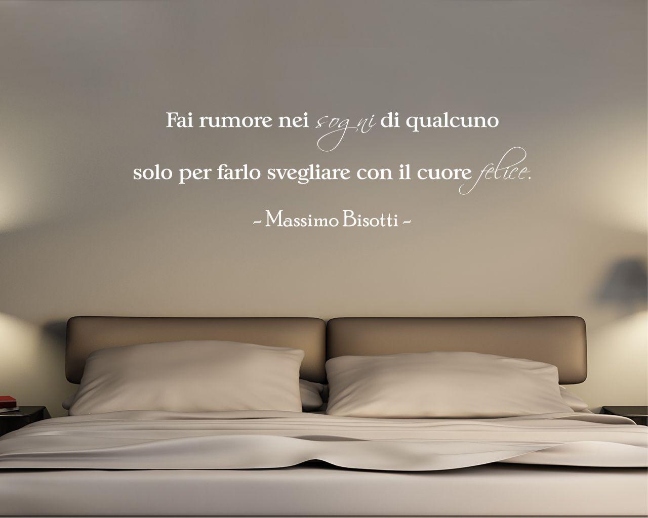 Adesivo murale-Massimo Bisotti-fai rumore nei sogni