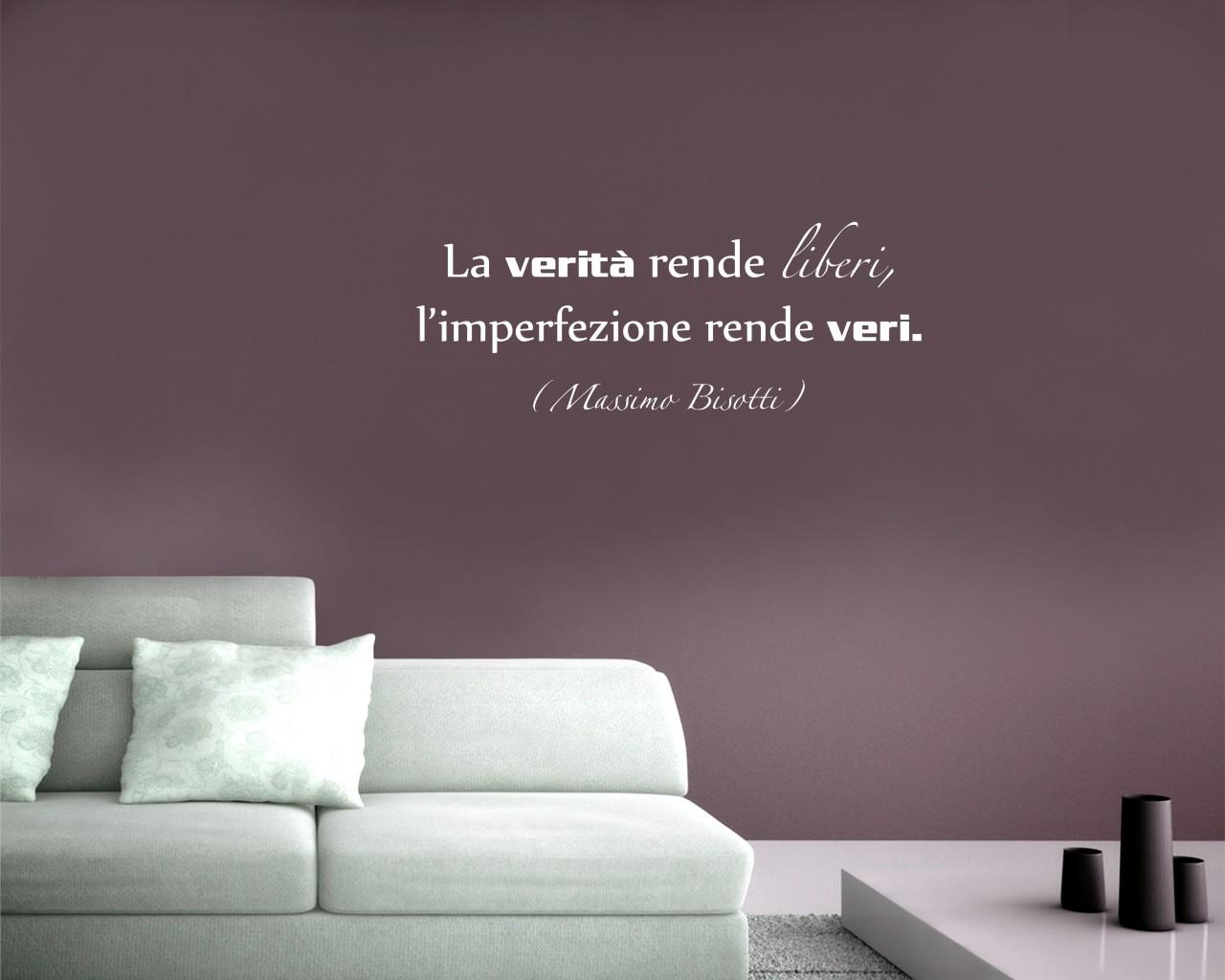 Massimo bisotti la verit rende liberi frasi aforismi citazioni adesivo murale interni - Adesivi parete camera da letto ...