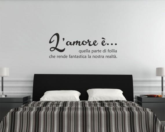 L amore e follia frasi aforismi citazioni adesivo - Frasi spinte da dire a letto ...